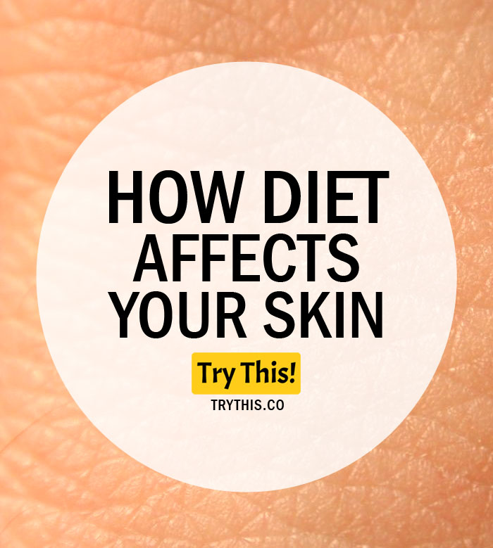 How Diet Affects Your Skin