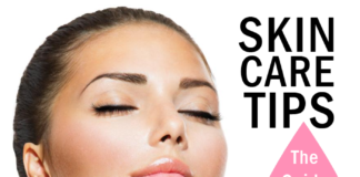 Skin Care Tips – The Guide for Healthy Skin