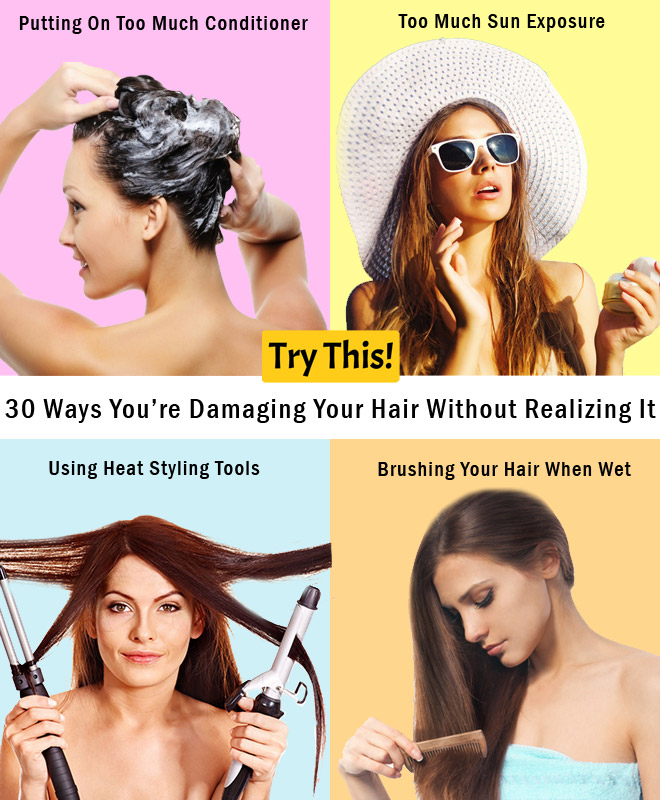 30 Ways You're Damaging Your Hair Without Realizing It