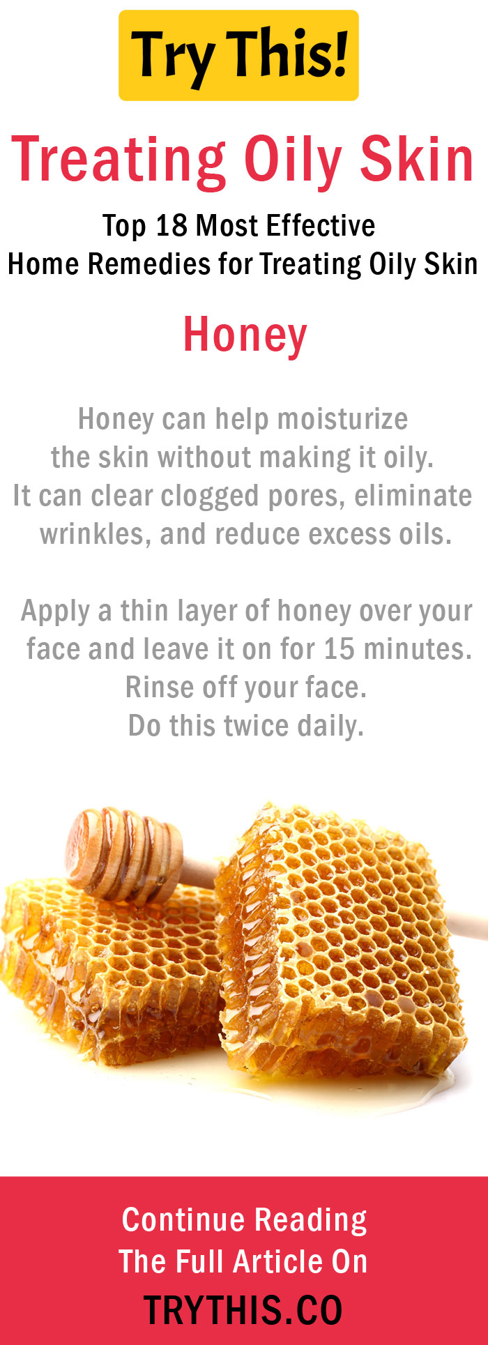 Home Remedies for Treating Oily Skin - Honey