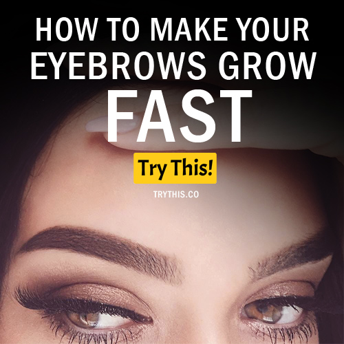 How to Make Your Eyebrows Grow Fast