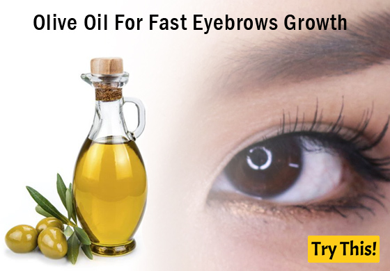Olive Oil For Fast Eyebrows Growth