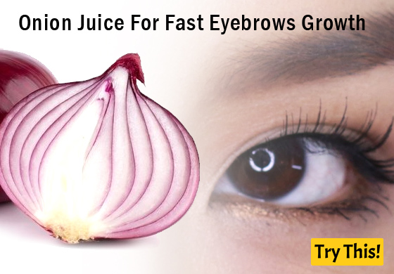 Onion Juice For Fast Eyebrows Growth