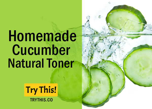 CucumberToner- Recommended for all Skin Types - Preferably Normal Skin Type