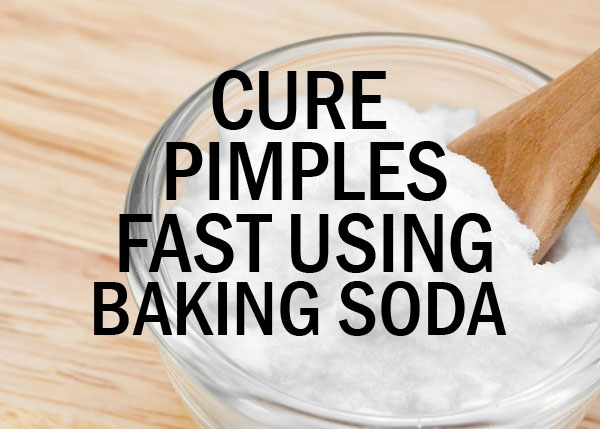 Cure Pimples Fast Using Baking Soda