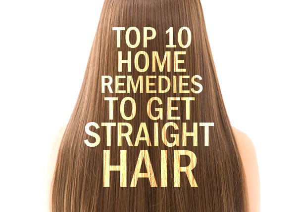 How To Get Straight Hair Permanently Home Remedies