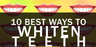 10 Best Ways to Whiten Teeth