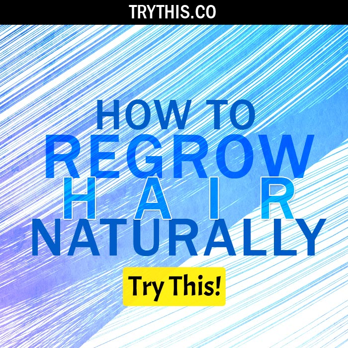 How to Regrow Hair Naturally: Top 4 Hair Growth Home Remedies
