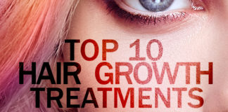 Top 10 Hair Growth Treatments